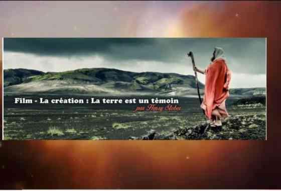 La création - La terre est un témoin